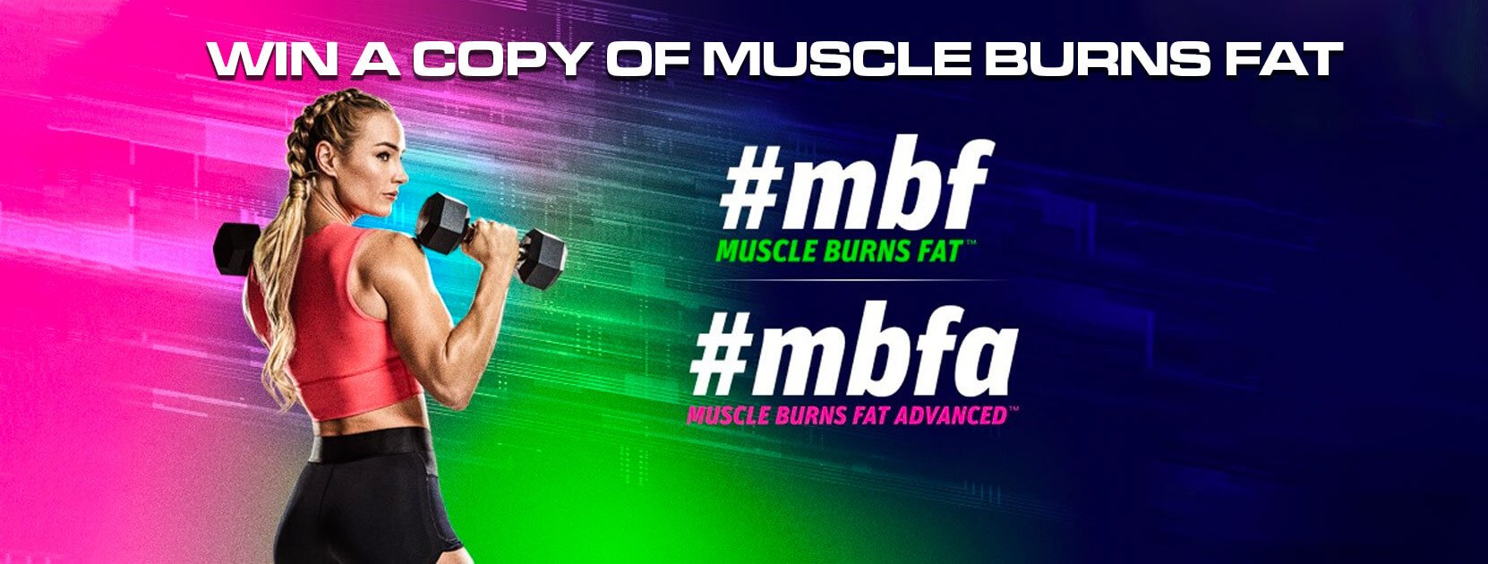 Win a copy of Muscle Burns Fat
