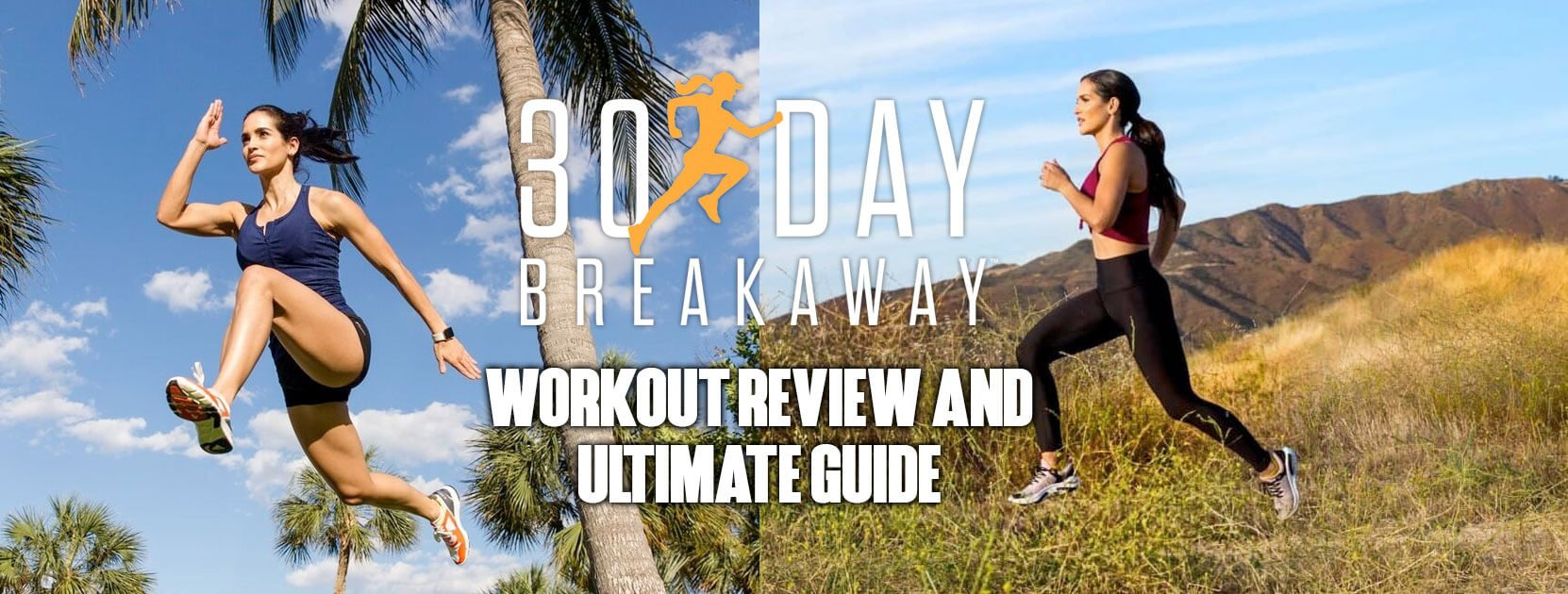 30 Day Breakaway Review