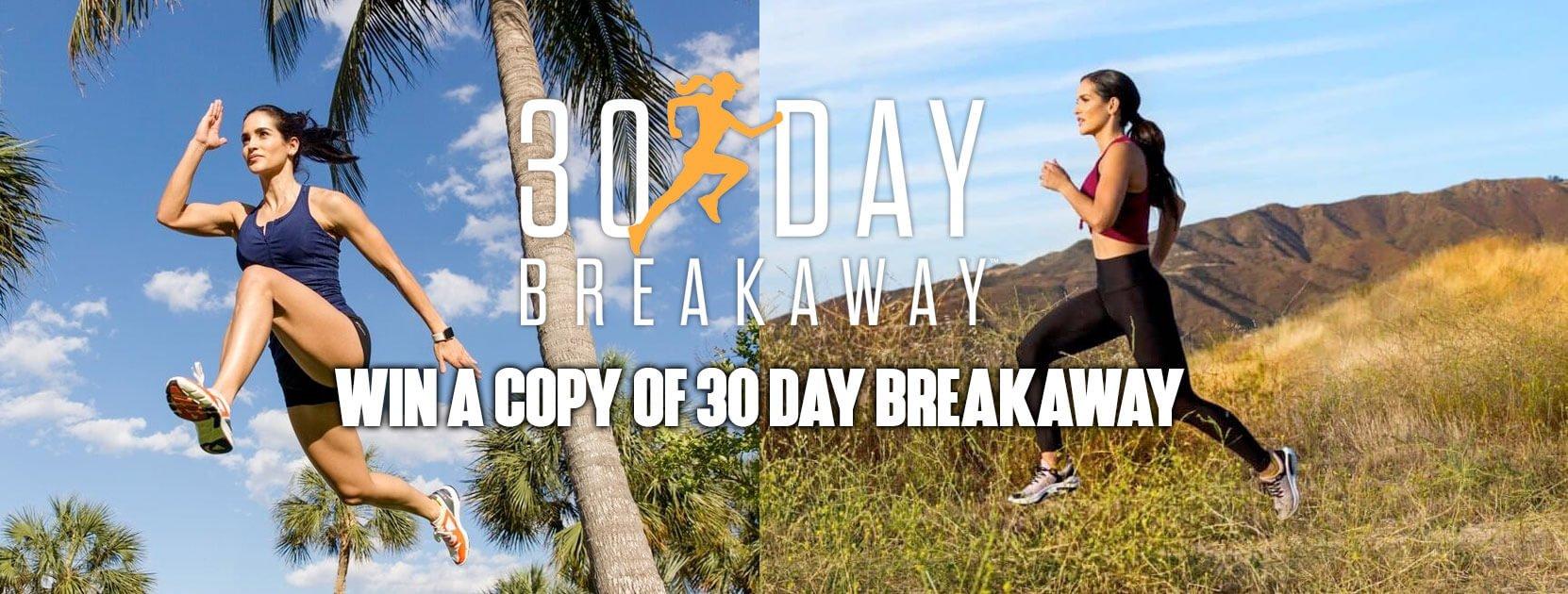 Win a Copy of 30 Day Breakaway